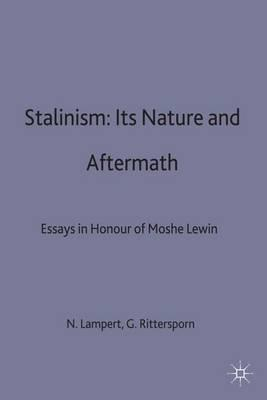 aftermath essay honor in its lewin moshe nature stalinism