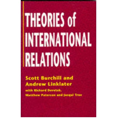 theories of international relations International relations, principal theories are decisive in this view international relations is essentially a story of great power politics 5 realists also diverge on some issues so-called offensive realists maintain t.