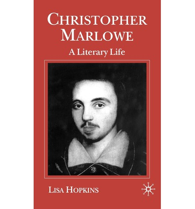 the life and literary works of christopher marlowe Interest in christopher marlowe (b 1564–d 1593), england's first poet-playwright, has been steady since the middle of the 19th century but has increased substantially since the 1960s it often features a biographical current some who conflate literary analysis with life study also .