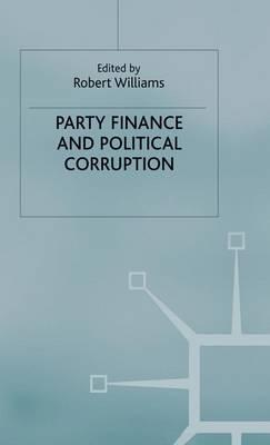 """English textbooks downloads Party Finance and Political Corruption by Robert Williams""""  på dansk PDF CHM ePub"""