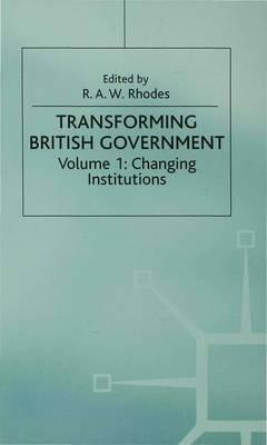 british government institutions and politics For a state traditionally characterised by the stability and continuity of its political  institutions the united kingdom has undergone a remarkable.