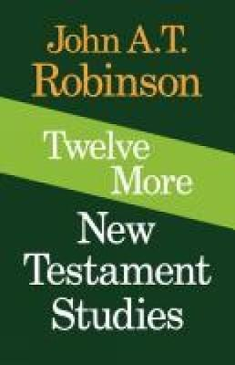 """john robinson dating new testament This week's book comes from the sedate author, dr john at robinson entitled """" redating the new testament"""" this has got to be the most fastidious, lucid and un-tendentious book i've read being exposed to some of the preteristic authors dating the book of revelation in 68 ad, i was curious to find out what are the actual."""