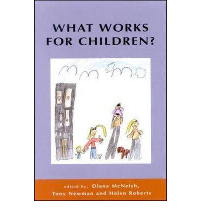 What Works for Children? : Effective Services for Children and Families