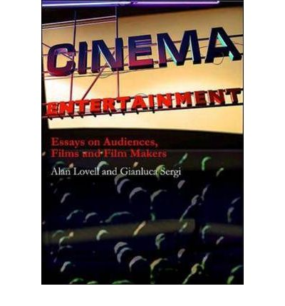 Cinema Entertainment: Essays on Audiences, Films and Film Makers