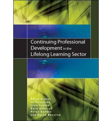 professional development within the lifelong learning Ways to continuing professional development   submitted 9 years 7 months ago by jenny johnson printer-friendly version lifelong learning and continuous professional development in my opinion are much the same thing author: jenny johnson  and motivation comes from within we cannot be developed, development is something we do to.