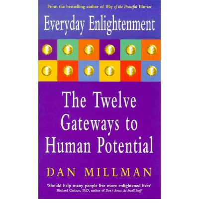 Everyday Enlightenment : Twelve Gateways to Human Potential