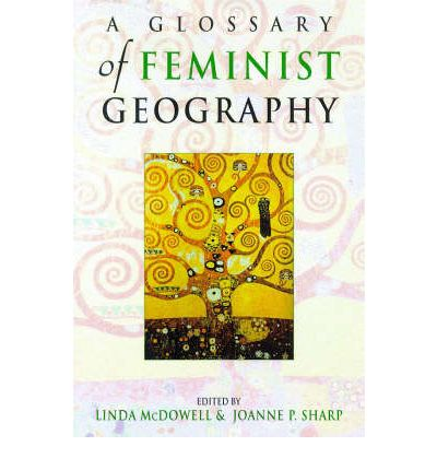 feminist geography A radical journal of geography   anarchist, anti-racist, anticolonal, feminist, queer, trans, green, and postcolonial thought others, however,.