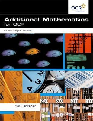 Additional Mathematics for OCR : Val Hanrahan : 9780340869604