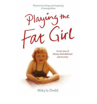 Playing the Fat Girl