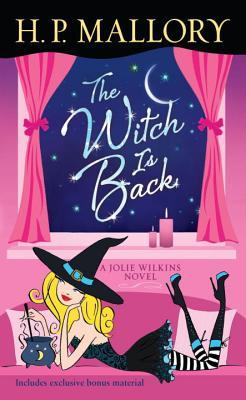 The Witch Is Back : A Jolie Wilkins Novel
