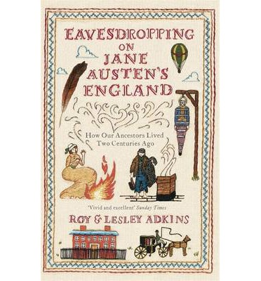 Eavesdropping on Jane Austen's England