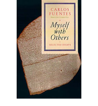 Myself with Others : Selected Essays
