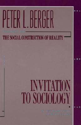 Peter Berger Invitation To Sociology was best invitations example