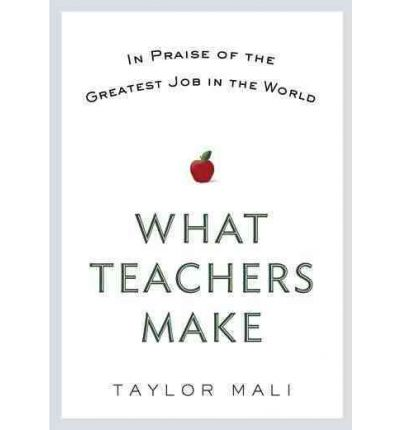 What Teachers Make