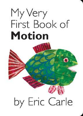 My Very First Book of Motion