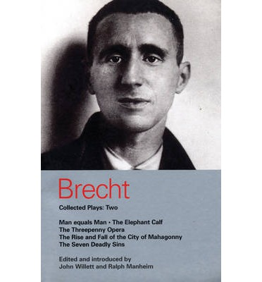 Brecht Collected Plays: Man Equals Man, Elephant Calf, Threepenny Opera, Mahagonny, Seven Deadly Sins v.2