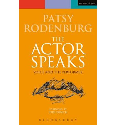 The actor speaks patsy rodenburg