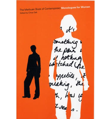 The Methuen Drama Book of Contemporary Monologues for Women