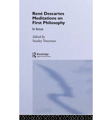 essay on descartes meditations on first philosophy Free essay: in rene descartes, meditations on first philosophy, he talks about the distinction between god and existence this paper is going to argue that.
