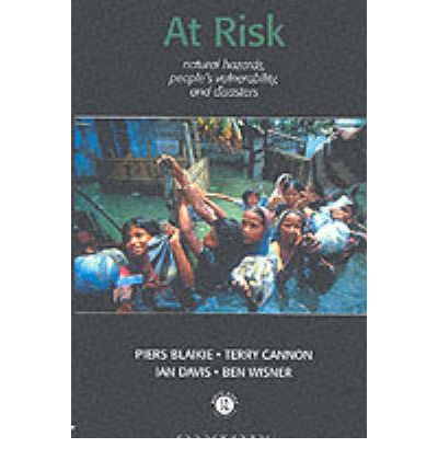 At Risk Natural Hazards Peoples Vulnerability And Disasters Pdf