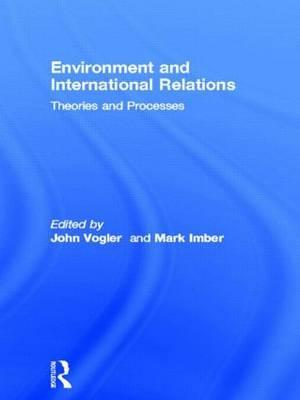 environmental theories in international relations International relations, principal theories are decisive in this view international relations is essentially a story of great power politics.