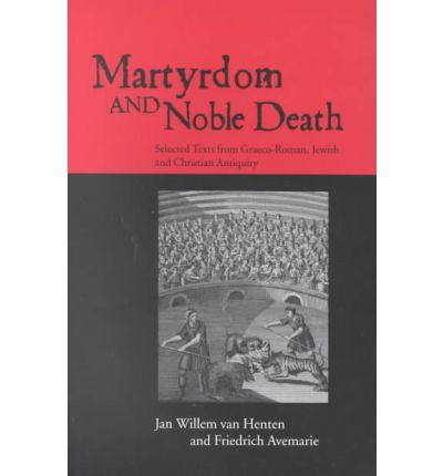Martyrdom and Noble Death