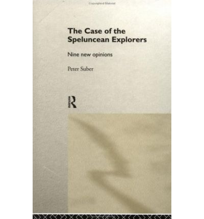 speluncean case Free essay: as a presiding judge in the case of the speluncean explorers, my verdict will strongly relate to judge keen's opinion i find the defendants.