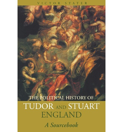 the government in tudor stuart england and Books about the stuarts the political history of tudor and stuart england: studies in tudor and stuart politics and government by g r elton.