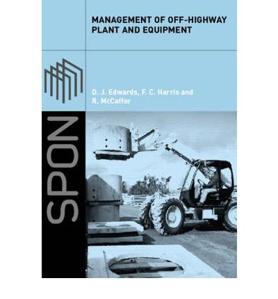 Management of off-Highway Plant and Equipment