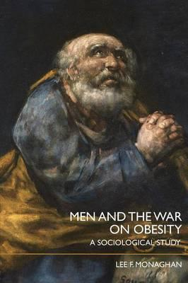 Men and the War on Obesity : A Sociological Study