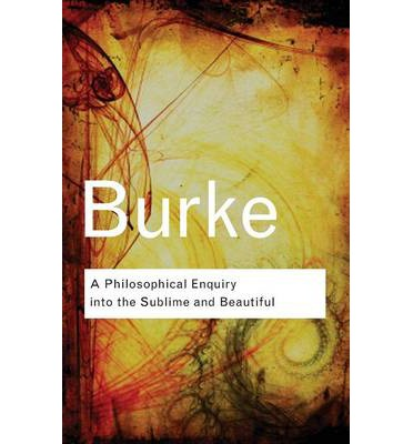 Edmund burke essay on the sublime and the beautiful