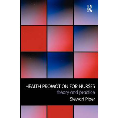health promotion in nursing practice Health promotion in nursing practice, seventh edition, provides a solid, up-to- date foundation for understanding and building the science and.