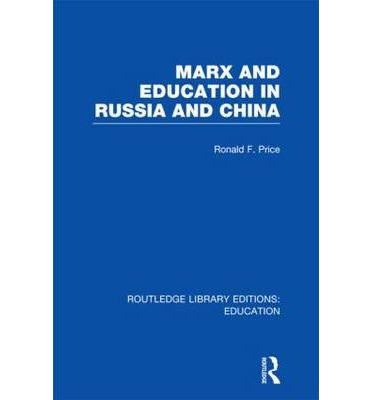 Marx and Education in Russia and China