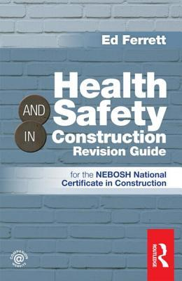 Health & Safety in Construction Revision Guide