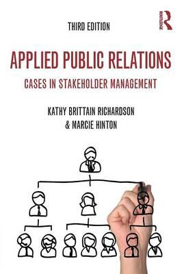 Applied Public Relations : Cases in Stakeholder Management
