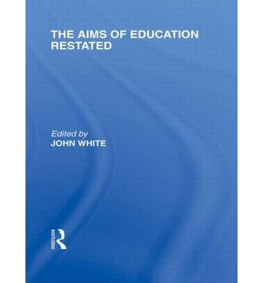 The Aims of Education Restated