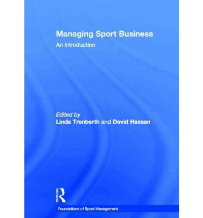 an introduction to the analysis of sport management Research methods and design in sport management explains research design part i introduction to research in sport management chapter 1 research concepts in sport management data collection and analysis nonresponse bias preparation of data for analysis.