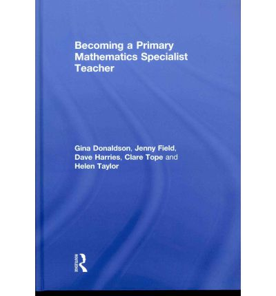 Becoming a Primary Mathematics Specialist Teacher