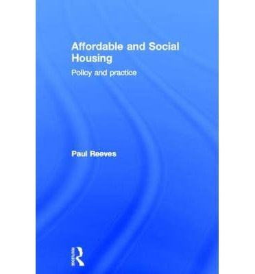 Affordable and social housing paul reeves 9780415628556 - Affordable social housing ...