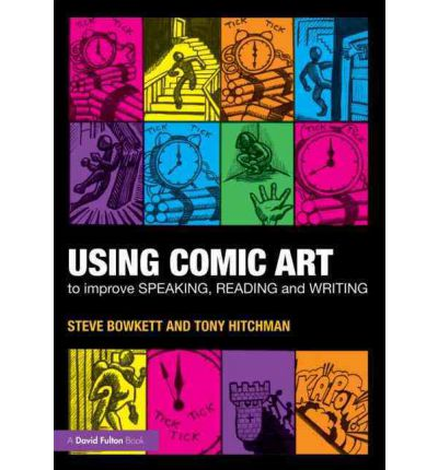 Using Comic Art to Improve Speaking, Reading and Writing: Kapow!