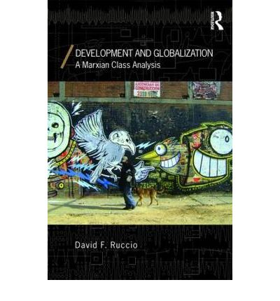 development and globalization Using this measure of development, we extend the test for the two-way  relationship between democracy and globalization put forward by eichengreen  and.