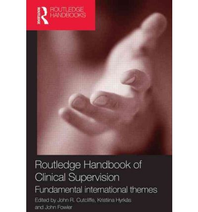 Routledge Handbook of Clinical Supervision : Fundamental International Themes