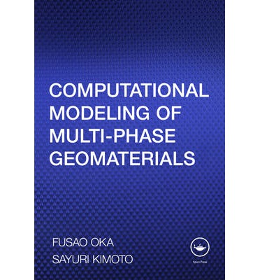 Computational Modeling of Multi-Phase Geomaterials