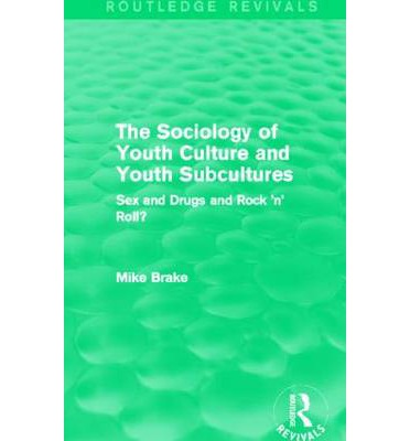 sociology and subcultures The sociology of youth culture and youth subcultures has 1 rating and 0 reviews: published january 1st 1980 by routledge & kegan paul, 212 pages, paperback.