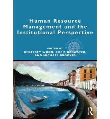 human resource management in perspective Personnel/human resources management: a political influence perspective abstract it was suggested over ten years ago that new and different perspectives needed to be.