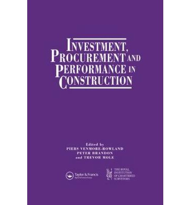 Investment, Procurement and Performance in Construction : The First National RICS Research Conference