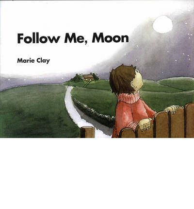 Reading Recovery: Follow Me Moon 2007