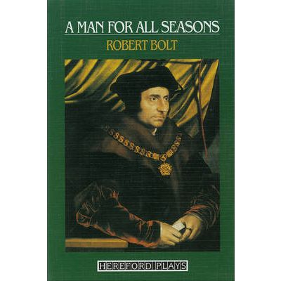 character analysis of thomas more in a man for all seasons by robert bolt A man for all seasons [robert bolt] this play charts the dramatic events leading to the execution of sir thomas more in 1535 and has more's character lays out.