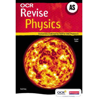 REVISE AS Physics for OCR A