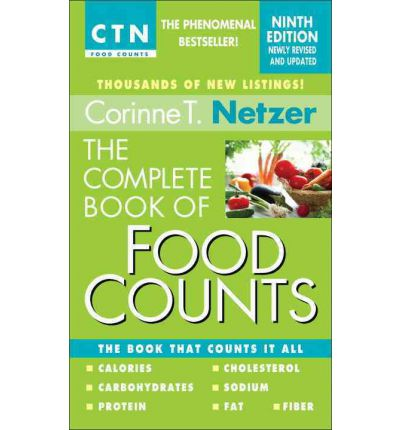 The Complete Book of Food Counts, 9th Edition : The Book That Counts It All